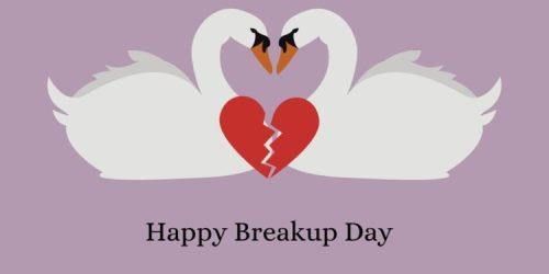 Happy Breakup day
