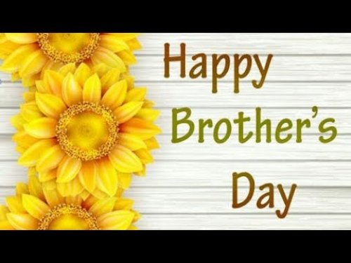 Happy Brothers Day 2021 Quotes With Images | Brothers Day ...