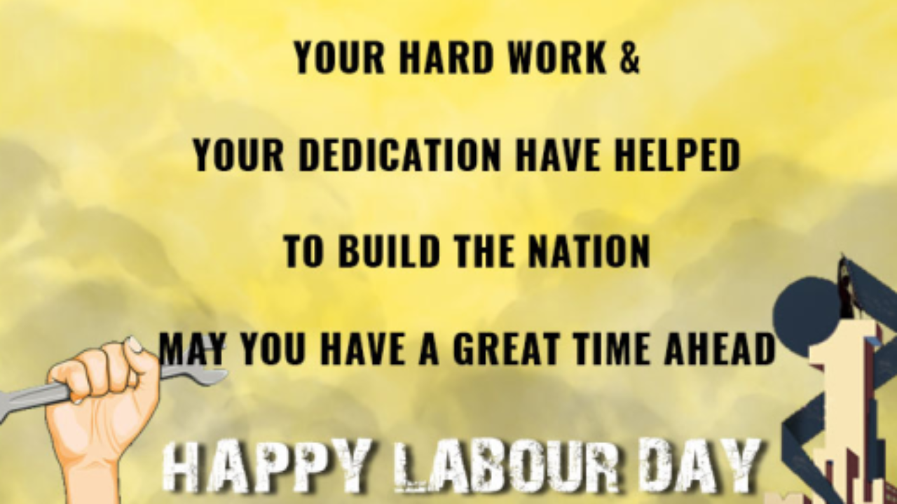 Happy Labour Day 2021 Quotes Images Wallpapers Free Download