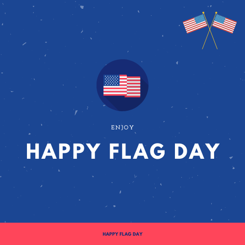 Happy Flag Day images wishes quotes greetings