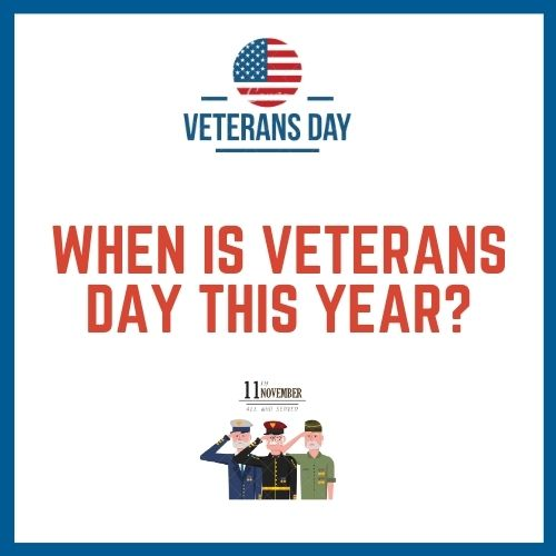 When Is Veterans Day This Year