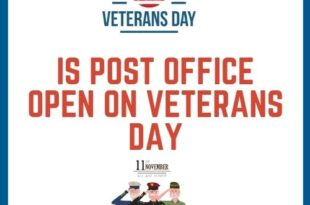 Is Post Office Open on Veterans Day