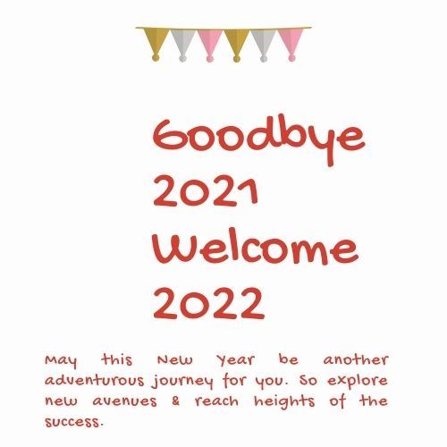 Goodbye 2021 Welcome 2022 Quotes