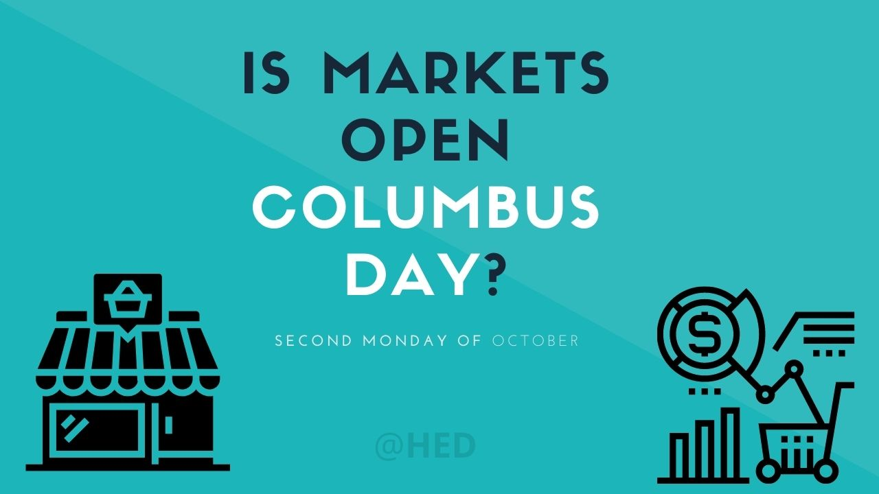 Is Markets Open Columbus Day